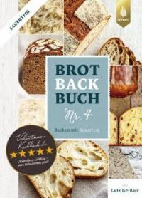 Brotbackbuch Nr. 4 - Lutz Geißler