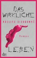 Das wirkliche Leben - Adeline Dieudonné