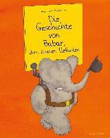 Die Geschichte von Babar, dem kleinen Elefanten - Jean de Brunhoff