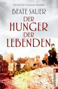 Der Hunger der Lebenden - Beate Sauer