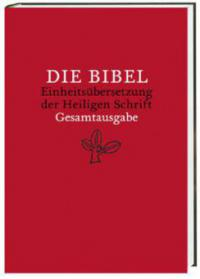 Die Bibel, Einheitsübersetzung der Heiligen Schrift, Gesamtausgabe (Nr.60925) -