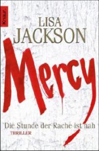 Mercy. Die Stunde der Rache ist nah - Lisa Jackson