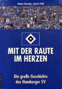Mit der Raute im Herzen - Werner Skrentny, Jens R. Prüß