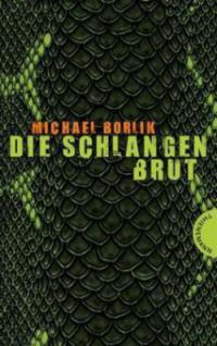 Die Schlangenbrut - Michael Borlik