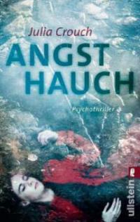 Angsthauch - Julia Crouch