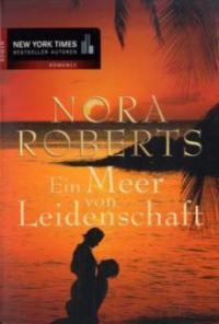 Ein Meer von Leidenschaft - Nora Roberts