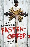 Fastenopfer - Anton Leiss-Huber
