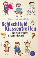 Schlachtfeld Klassentreffen - Heike Abidi, Anja Koeseling