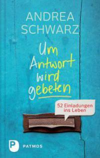 Um Antwort wird gebeten - Andrea Schwarz