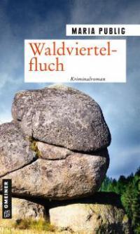 Waldviertelfluch - Maria Publig