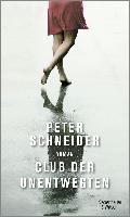 Club der Unentwegten - Peter Schneider