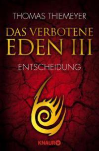 Das verbotene Eden 3 - Thomas Thiemeyer