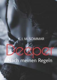 Deeper - K. I. M. Sommar