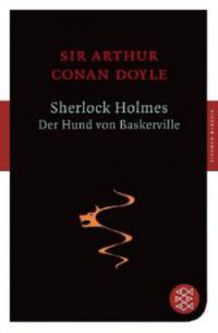 Sherlock Holmes - Der Hund von Baskerville - Arthur Conan Doyle