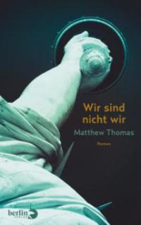 Wir sind nicht wir - Matthew Thomas