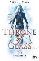 Throne of Glass 1 - Die Erwählte - Sarah Maas