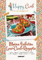 Happy Carb: Meine liebsten Low-Carb-Rezepte - Bettina Meiselbach