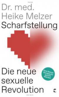 Scharfstellung - Heike Melzer