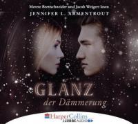 Glanz der Dämmerung, 6 Audio-CDs - Jennifer L. Armentrout