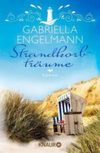 Strandkorbträume - Gabriella Engelmann