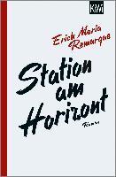 Station am Horizont - E. M. Remarque