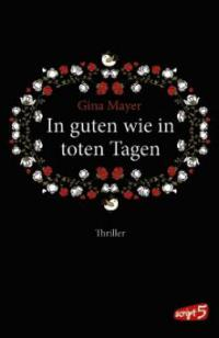 In guten wie in toten Tagen - Gina Mayer