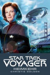 Star Trek - Voyager 1: Heimkehr - Christie Golden