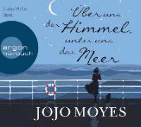 Über uns der Himmel, unter uns das Meer, 7 Audio-CDs - Jojo Moyes