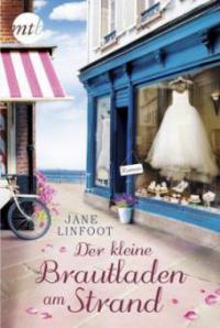 Der kleine Brautladen am Strand - Jane Linfoot