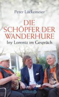 Die Schöpfer der Wanderhure - Peter Lückemeier