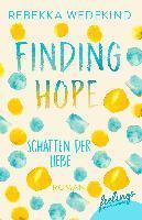 Finding Hope - Schatten der Liebe - Rebekka Wedekind