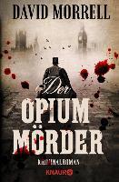 Der Opiummörder - David Morrell