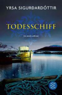 Todesschiff - Yrsa Sigurdardottir