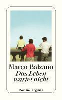 Das Leben wartet nicht - Marco Balzano