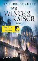 Der Winterkaiser - Katherine Addison