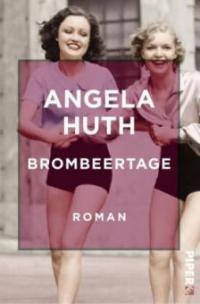 Brombeertage - Angela Huth