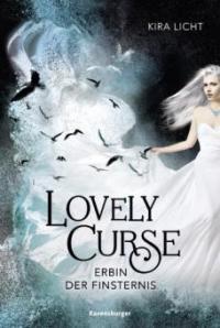 Lovely Curse, Band 1: Erbin der Finsternis - Kira Licht