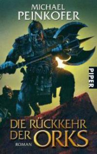 Die Rückkehr der Orks - Michael Peinkofer