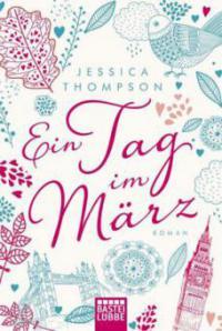 Ein Tag im März - Jessica Thompson