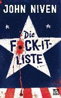 Die F*ck-it-Liste; . - John Niven