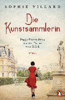 Peggy Guggenheim und der Traum vom Glück - Sophie Villard