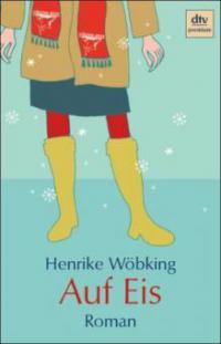 Auf Eis - Henrike Wöbking