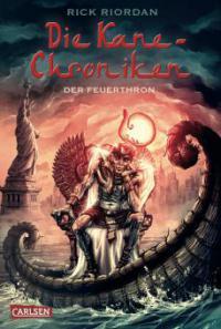 Die Kane-Chroniken 02: Der Feuerthron - Rick Riordan