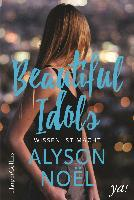 Beautiful Idols - Wissen ist Macht - Alyson Noël