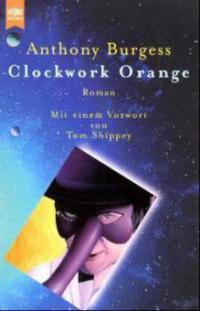 an analysis of free will in a clockwork orange by anthony burgess
