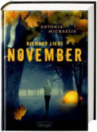 Niemand liebt November - Antonia Michaelis