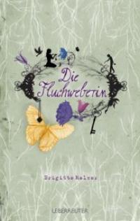 Die Fluchweberin - Brigitte Melzer