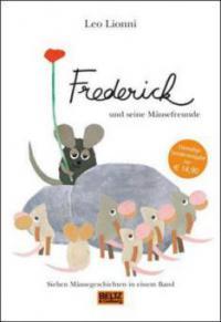 Frederick und seine Mäusefreunde - Leo Lionni