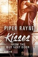Kisses from the Guy next Door - Piper Rayne