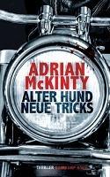 Alter Hund, neue Tricks - Adrian McKinty